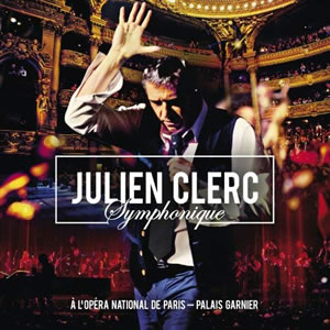 Julien Clerc Symphonique - À l'Opéra National de Paris