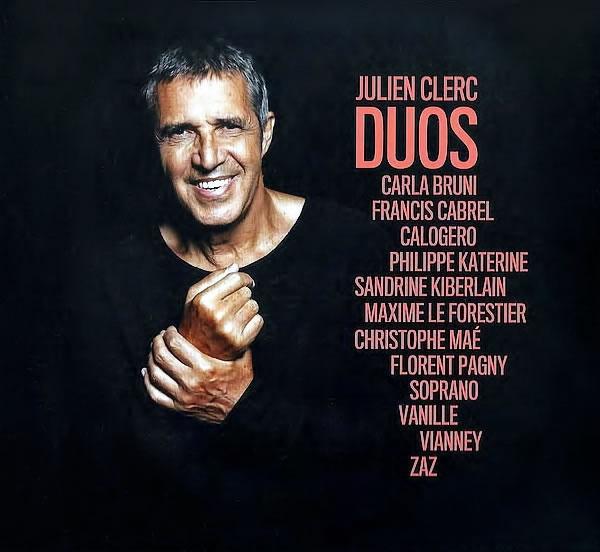 DUOS - Julien Clerc réinterprète ses classiques avec des artistes phares de la chanson française