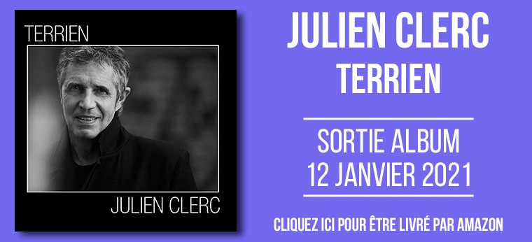 "Nouveau CD de Julien Clerc : ""Terrien"""